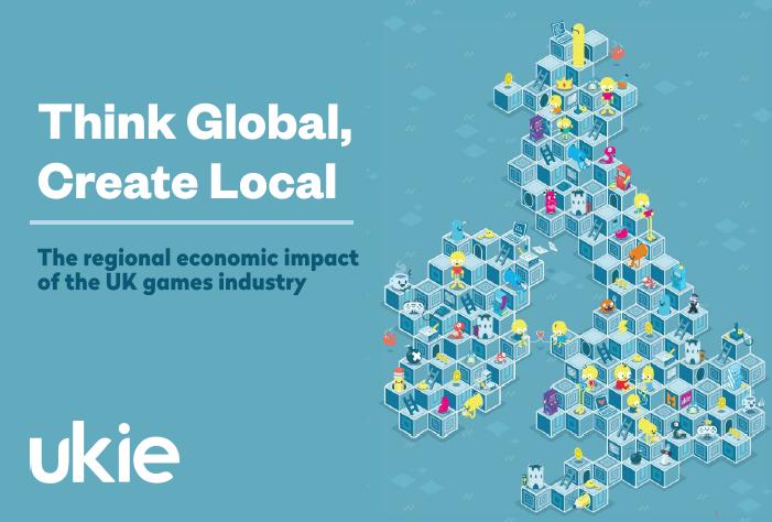 UKIE Think Global Create Local